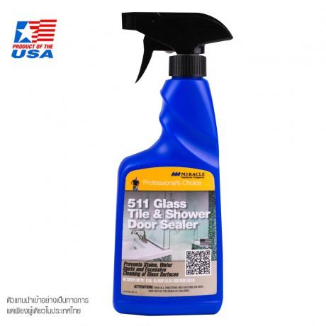 MIRACLE SEALANTS 511 Glass Tile & Shower Door Sealer น้ำยาทำความสะอาด กระเบื้องแก้วและซีลประตูห้องอาบน้ำ